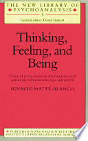 Thinking  Feeling  and Being