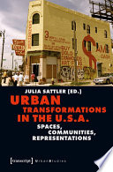 Urban Transformations in the U S A
