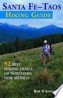 Santa Fe-Taos Hiking Guide