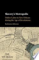 Slavery s Metropolis