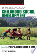 The Wiley Blackwell Handbook of Childhood Social Development