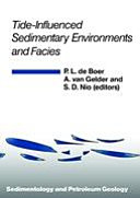 Tide Influenced Sedimentary Environments and Facies