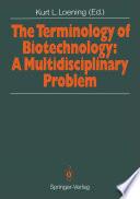 The Terminology of Biotechnology: A Multidisciplinary Problem