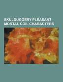 Skulduggery Pleasant   Mortal Coil Characters