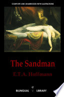 The Sandman Der Sandmann And The Tales Of Hoffmann Les Contes D Hoffmann English German English French Parallel Text Edition book