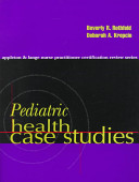 Pediatric Health Case Studies
