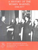 A History of the Women Marines  1946 1977