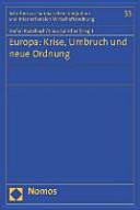 Europa: Krise, Umbruch und neue Ordnung