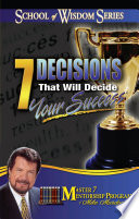 7 Decisions That Will Decide Your Success