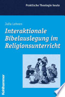 Interaktionale Bibelauslegung im Religionsunterricht