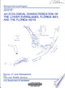 An Ecological Characterization Of The Lower Everglades Florida Bay And The Florida Keys