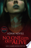 No One Gets Out Alive book