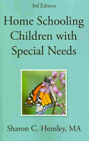 Home Schooling Children with Special Needs  3rd Edition