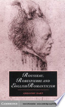 Rousseau  Robespierre and English Romanticism