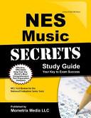 NES Music Secrets Study Guide
