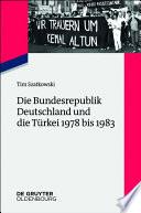 Die Bundesrepublik Deutschland und die Türkei 1978 bis 1983