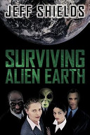 Ebook Surviving Alien Earth Epub Jeff Shields Apps Read Mobile