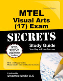 MTEL Visual Arts  17  Exam Secrets Study Guide