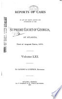 Reports of Cases Decided in the Supreme Court of the State of Georgia