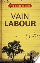Vain Labour