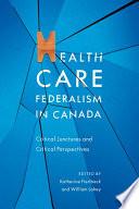 Health Care Federalism in Canada