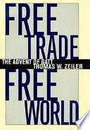 Free Trade  Free World Book PDF