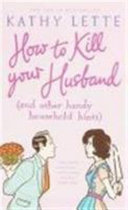 How to kill your husband    and other handy household hints