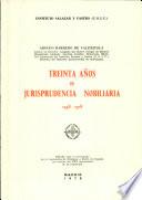 Treinta a  os de Jurisprudencia nobiliaria  1948 1978
