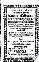 Fratris Basilii Valentini Benedicter Orden Letztes Testament und Offenbahrung der himmlischen und irdischen Geheimnuß