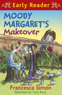 Horrid Henry Early Reader  Moody Margaret s Makeover