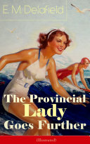 The Provincial Lady Goes Further (Illustrated)