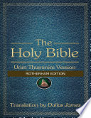 The Holy Bible  Urim Thummim Version  Rotherham Edition