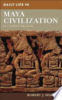 Daily Life In Maya Civilization 2nd Edition