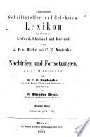 Allgemeines Schriftsteller- und Gelehrten-Lexicon der Provinzen Livland, Esthland und Kurland