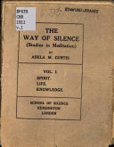 The way of silence  Studies in meditation