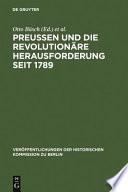 Preussen und die revolutionäre Herausforderung seit 1789