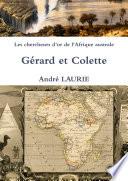 Les chercheurs d or de l Afrique australe G  rard et Colette