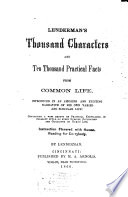 Lenderman s Thousand Characters and Ten Thousand Practical Facts from Common Life