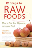 12 Steps To Raw Foods
