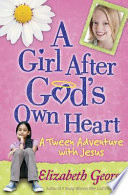 A Girl After God S Own Heart book