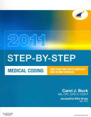 Step By Step Medical Coding 2011 Icd 9 Cm 2012 For Hospitals Vol 1 2 And 3 Standard Edition Hcpcs 2011 Level Ii Standard Edition Cpt 2011 Standard Edition