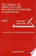 The Impact of Tablet PCs and Pen-based Technology on Education 2007