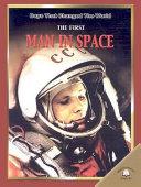 The First Man in Space The First Man In Space As Well