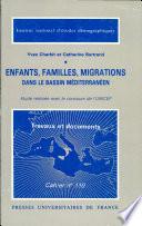 Enfants  familles  migrations dans le bassin m  diterran  en