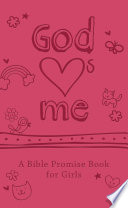 God Hearts Me  A Bible Promise Book for Girls
