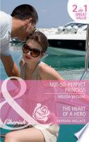 download ebook not-so-perfect princess / the heart of a hero: not-so-perfect princess / the heart of a hero (mills & boon cherish) pdf epub