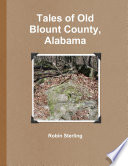 Tales of Old Blount County  Alabama