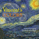 Vincent's Colors Each Work Of Art And Introducing Young