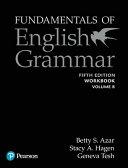 Fundamentals Of English Grammar Workbook B With Answer Key 5e