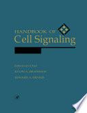 Handbook of Cell Signaling  Three Volume Set